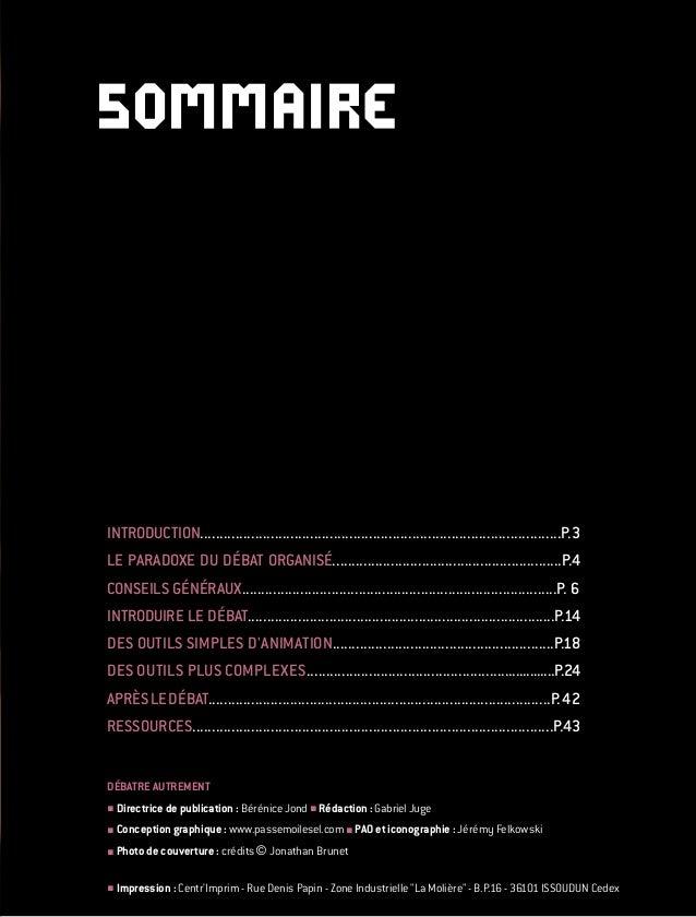 DÉBATRE AUTREMENT  Directrice de publication : Bérénice Jond  Rédaction : Gabriel Juge  Conception graphique : www.pass...