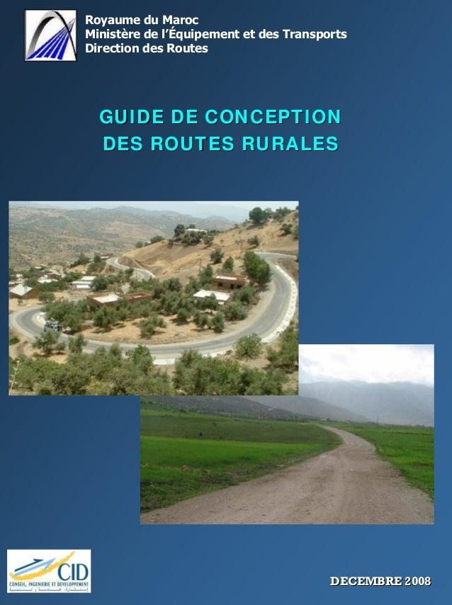 Royaume du Maroc Ministère de l'Équipement et des Transports Direction des Routes GUIDE DE CONCEPTIONGUIDE DE CONCEPTION D...