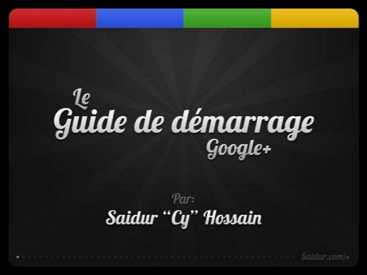 Guide de démarrage Google Plus