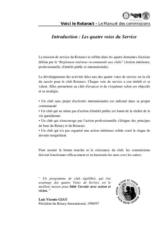 """"""" Partn ers in Se rvi ce """"  Voici le Rotaract - Le Manuel des commissions  Introduction : Les quatre voies du Service  La ..."""