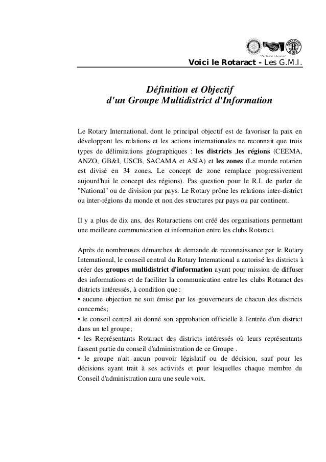 """"""" Partn ers in Se rvi ce """"  Voici le Rotaract - Les G.M.I.  Définition et Objectif  d'un Groupe Multidistrict d'Informatio..."""