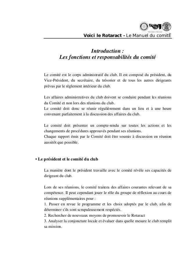 """"""" Partn ers in Se rvi ce """"  Voici le Rotaract - Le Manuel du comitÈ  Introduction :  Les fonctions et responsabilités du c..."""
