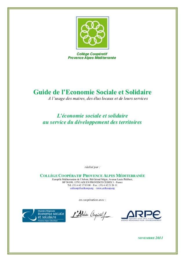 Guide de l'Economie Sociale et Solidaire A l'usage des maires, des élus locaux et de leurs services L'économie sociale et ...