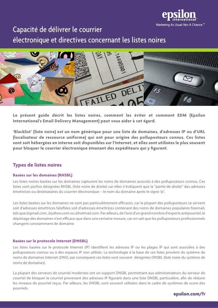 Capacité de délivrer le courrier électronique et directives concernant les listes noires     Le présent guide décrit les l...