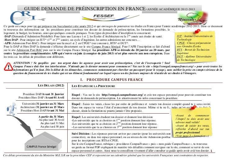 GUIDE DEMANDE DE PRÉINSCRIPTION EN FRANCE - ANNÉE ACADÉMIQUE 2012-2013Ce guide est conçu pour toi qui prépares ton baccala...