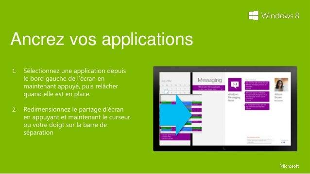 Pour encore plus d'informationsRDV sur le site webwww.windows.fr