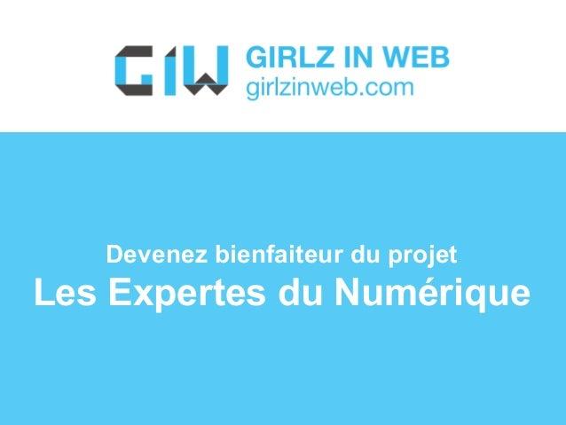 Devenez bienfaiteur du projet  Les Expertes du Numérique