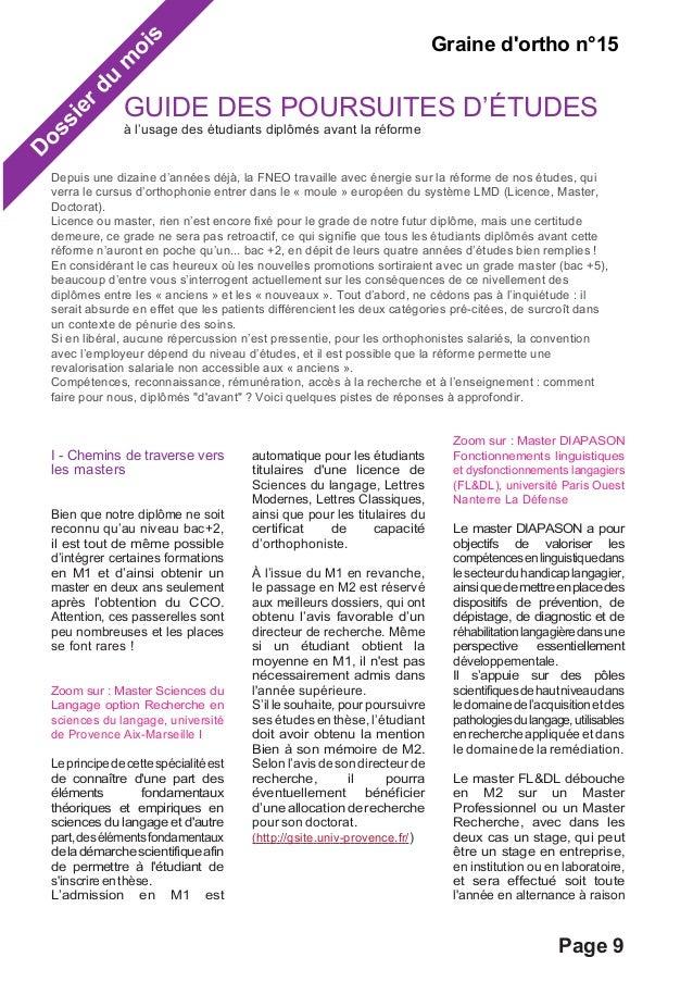 Dossier du mois  Graine d'ortho n°15  GUIDE DES POURSUITES D'ÉTUDES  à l'usage des étudiants diplômés avant la réforme  De...
