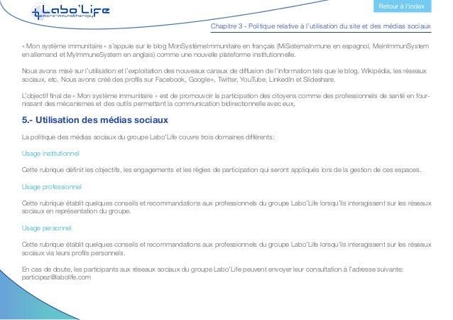 Chapitre 3 - Politique relative à l'utilisation du site et des médias sociaux L'équipe d'administration de ceux-ci répondr...