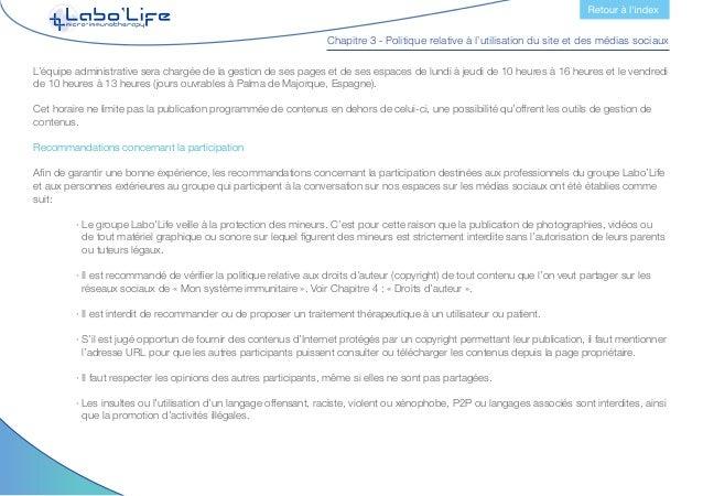 Chapitre 3 - Politique relative à l'utilisation du site et des médias sociaux  · Il est recommandé d'éviter la publicatio...