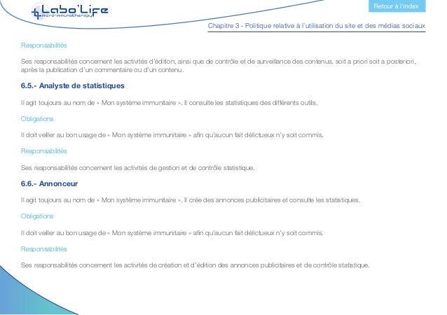 Chapitre 3 - Politique relative à l'utilisation du site et des médias sociaux 7.- Avertissement concernant la responsabili...