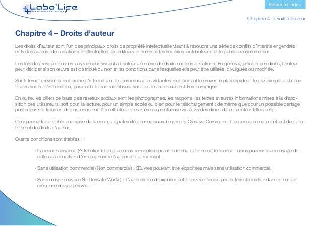 Chapitre 4 - Droits d'auteur  · Partage identique (Share Alike): L'exploitation autorisée comprend la création d'œuvres ...
