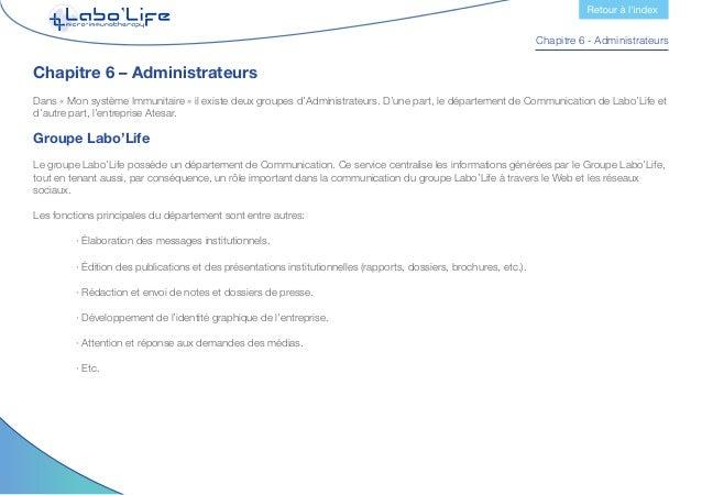 Chapitre 6 - Administrateurs Par conséquent, les administrateurs du site Web et les médias sociaux sont définis au sein de...