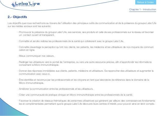 Chapitre 1 - Introduction 3.- Principes qui inspirent la communication du groupe Labo'Life L'interaction avec nos utilisat...