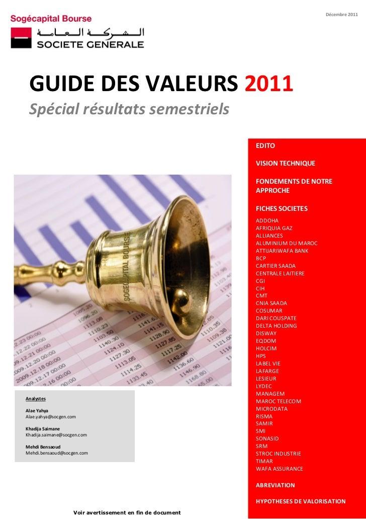 Décembre 2011 GUIDEDESVALEURS2011 Spécialrésultatssemestriels                                                      ...