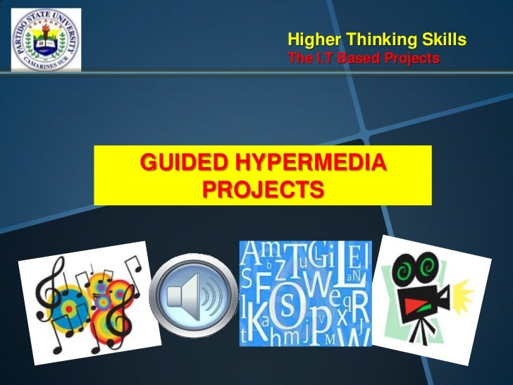 8 higher thinking skills through it based projects essay