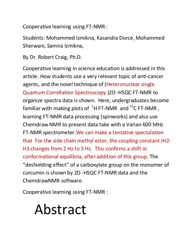 Cooperative learning using FT-NMR :Students: Mohammed Izmikna, Kasandra Dorce, MohammedSherwani, Samira Izmikna,By Dr. Rob...