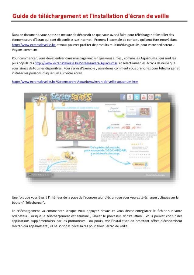 Guide de téléchargement et l'installation d'écran de veille Dans ce document, vous serez en mesure de découvrir ce que vou...
