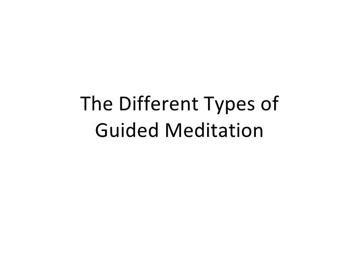 The Different Types of Guided Meditation