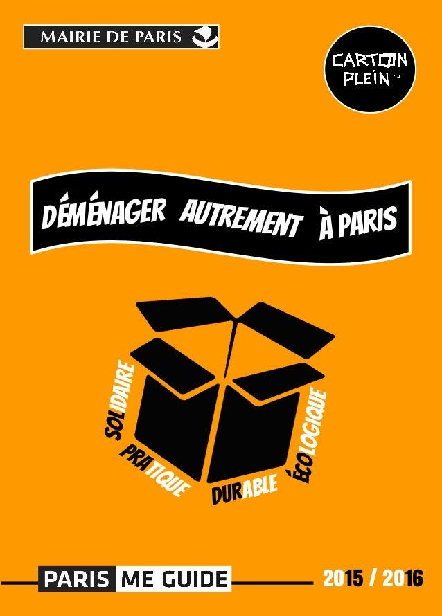 2015 / 2016 à ParisautrementDéménager Solidaire écologique Durable pratique
