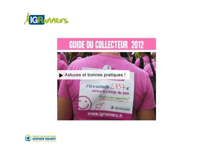 GUIDE DU COLLECTEUR 2012Astuces et bonnes pratiques !