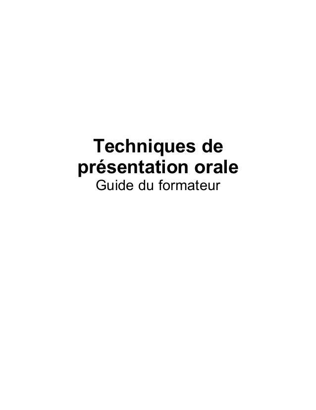 Techniques de  présentation orale  Guide du formateur