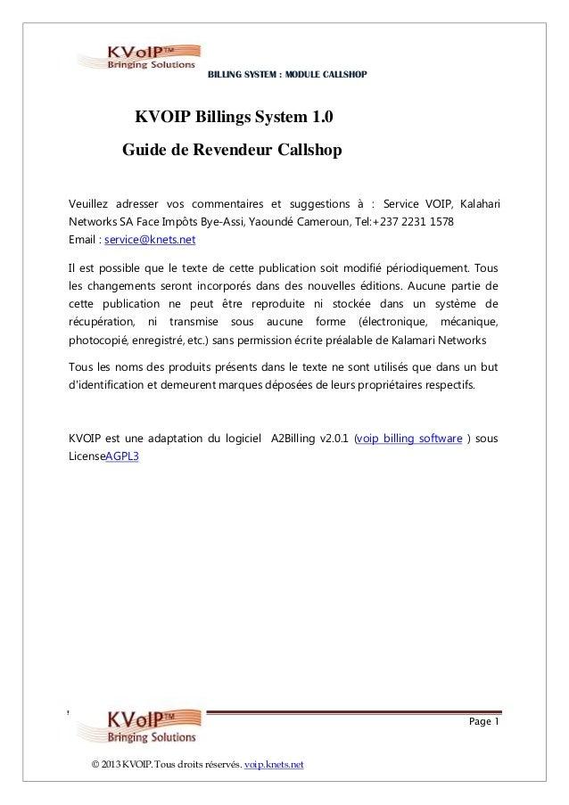 BILLING SYSTEM : MODULE CALLSHOP              KVOIP Billings System 1.0           Guide de Revendeur CallshopVeuillez adre...