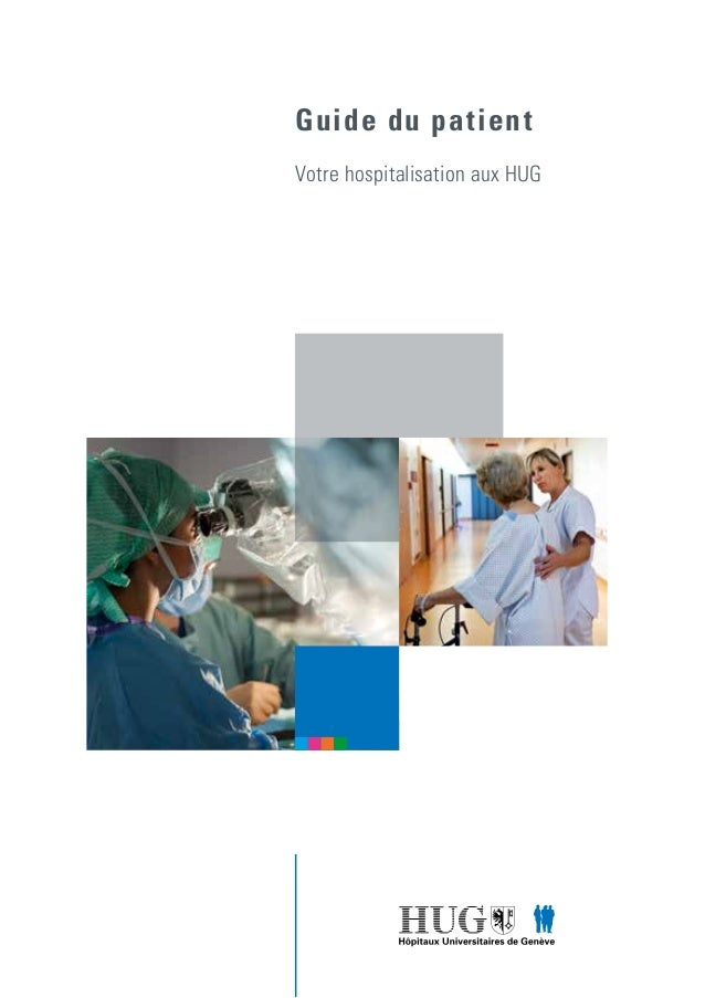 Guide du patient Votre hospitalisation aux HUG