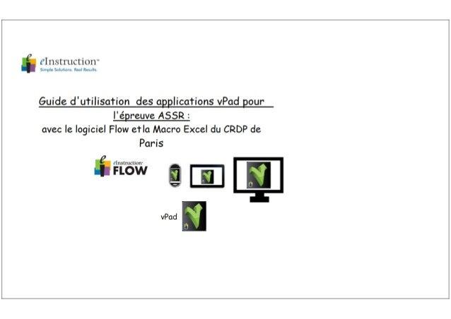 Guide d'utilisation des vPads pour le passage de l'ASSR avec Flow et la Macro Excel du CRDP de Paris