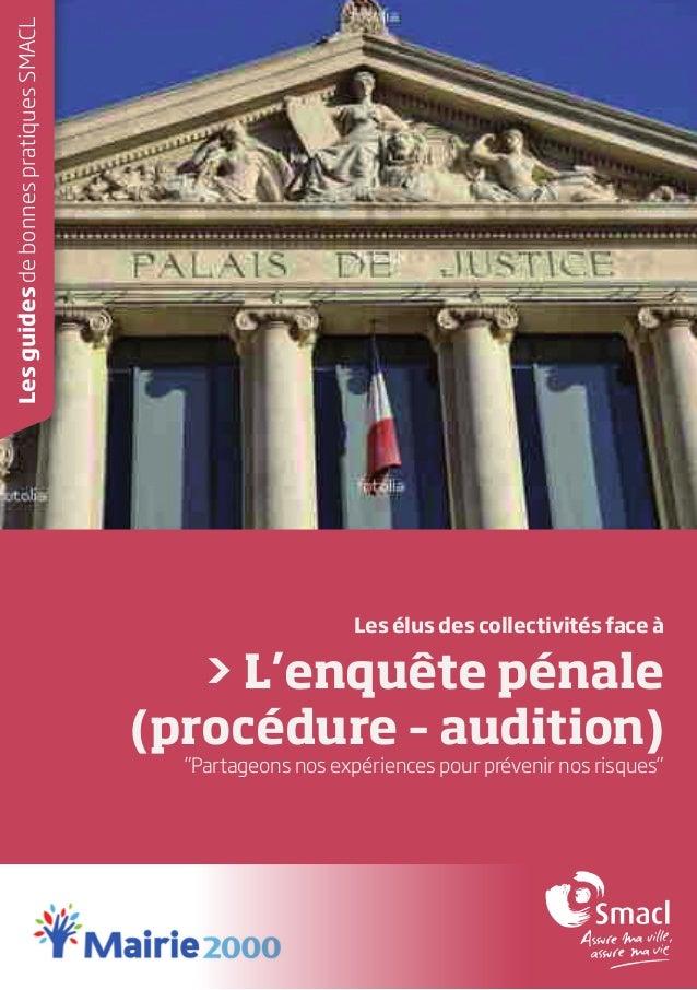 """Les guides de bonnes pratiques SMACL  Les élus des collectivités face à  > L'enquête pénale (procédure – audition)  """"Parta..."""