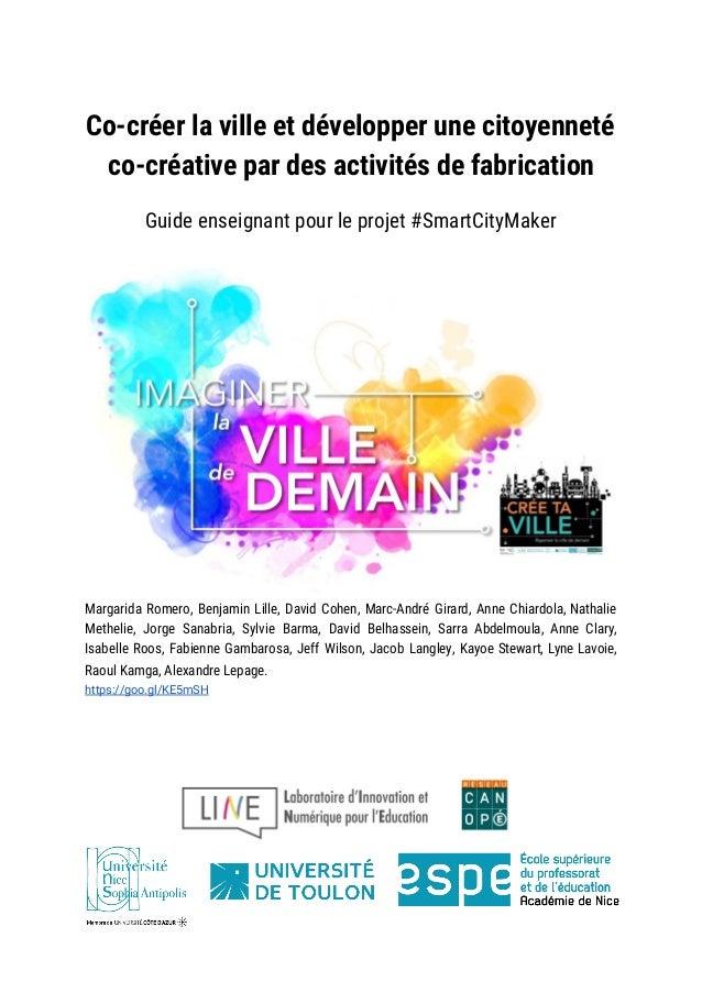 Co-créer la ville et développer une citoyenneté co-créative par des activités de fabrication Guide enseignant pour le...