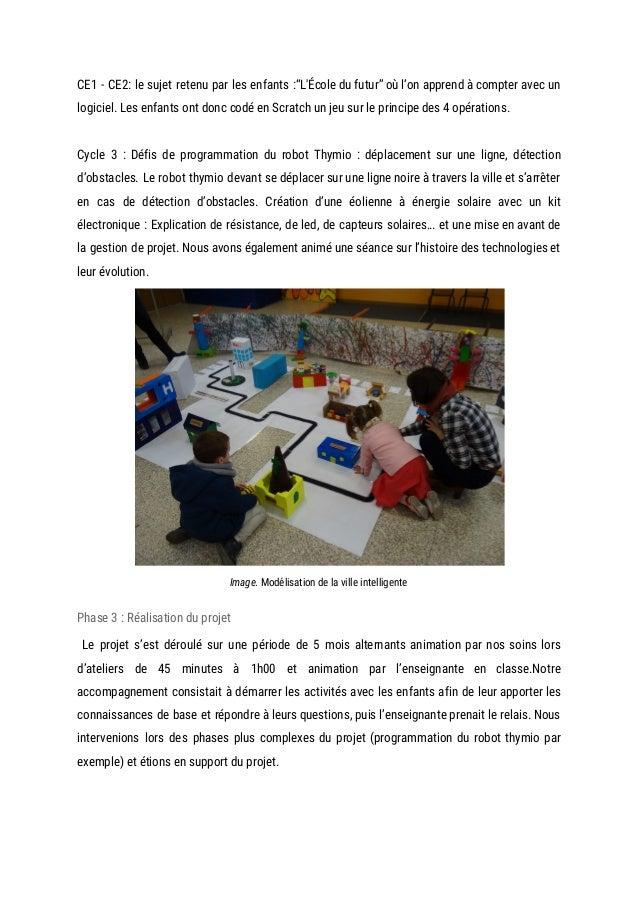 """CE1 - CE2: le sujet retenu par les enfants :""""L'École du futur"""" où l'on apprend à compter avec un            ..."""