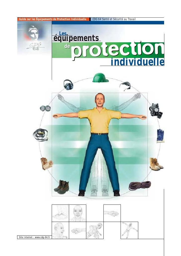 Guide sur les Équipements de Protection Individuelle   CDG 64 Santé et Sécurité au Travail                                ...