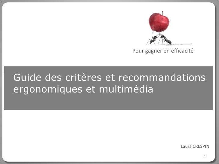 Pour gagner en efficacitéCliquez pour modifier le style du titreGuide des critères et recommandationsergonomiques et multi...