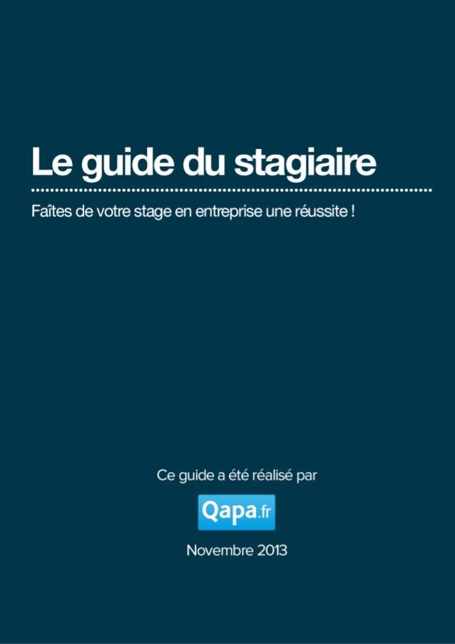 qapa.fr - Le guide du stagiaire - Novembre 2013  !1