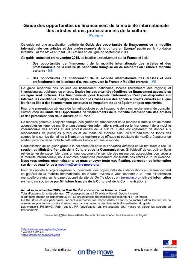 Un projet réalisé par avec le soutien du Guide des opportunités de financement de la mobilité internationale des artistes ...