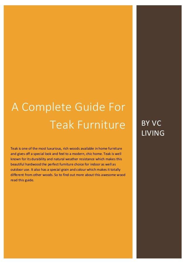 Guide For Buying And Maintaining Teak Wood Furniture
