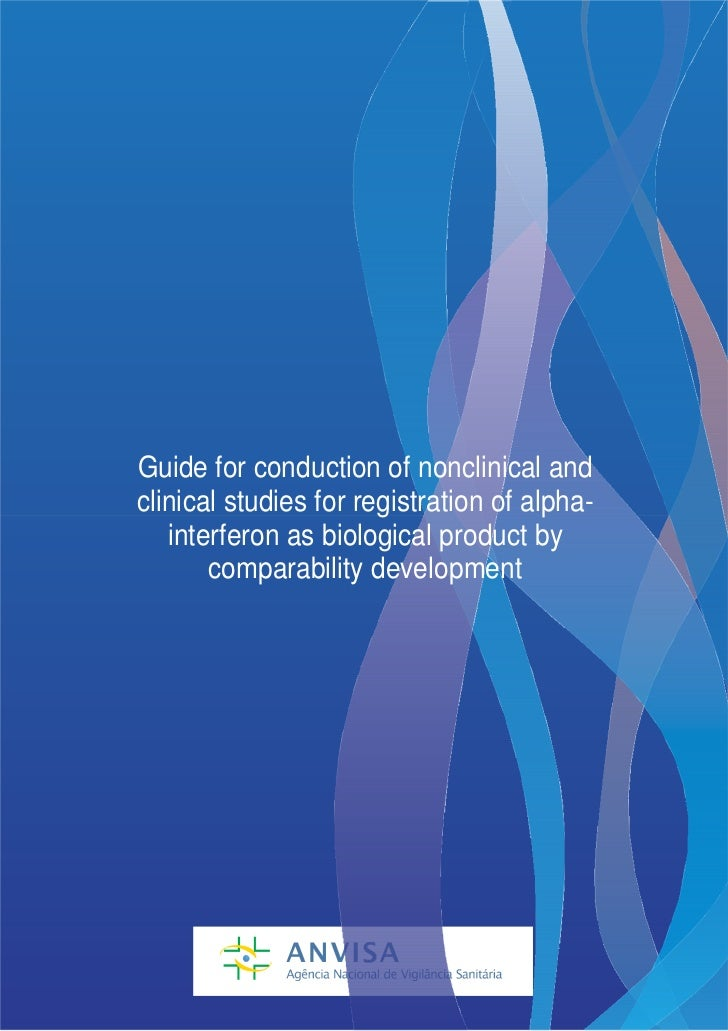 Guide for conduction of nonclinical andclinical studies for registration of alpha-   interferon as biological product by  ...