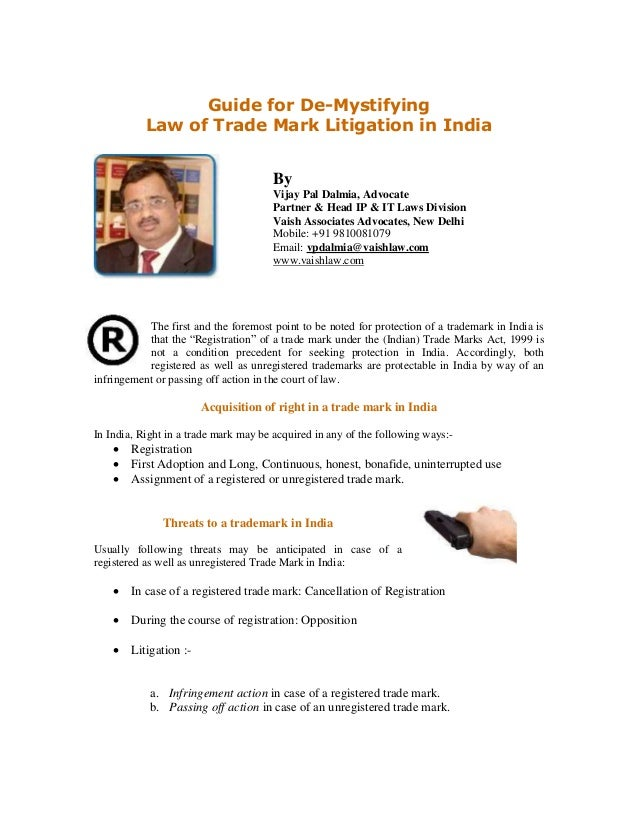 Guide for De-Mystifying Law of Trade Mark Litigation in India By Vijay Pal Dalmia, Advocate Partner & Head IP & IT Laws Di...