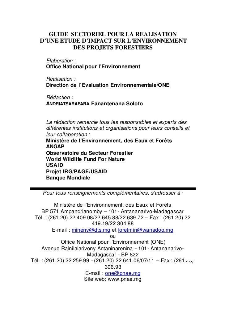 GUIDE SECTORIEL POUR LA REALISATION   D'UNE ETUDE D'IMPACT SUR L'ENVIRONNEMENT             DES PROJETS FORESTIERS      Ela...