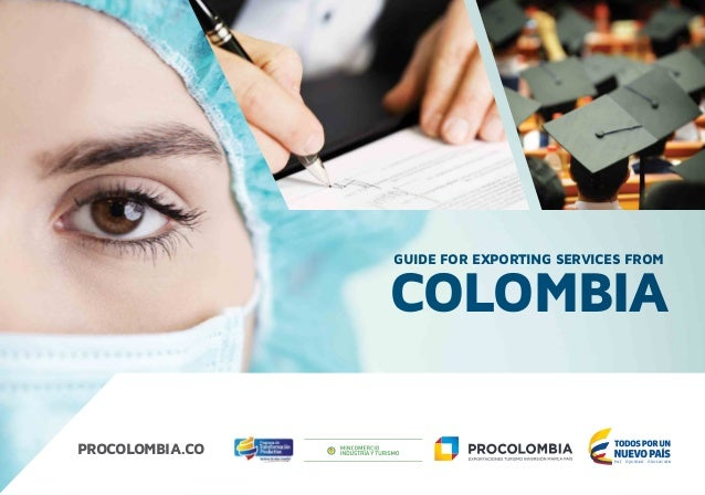 COLOMBIA GUIDE FOR EXPORTING SERVICES FROM PROCOLOMBIA.CO