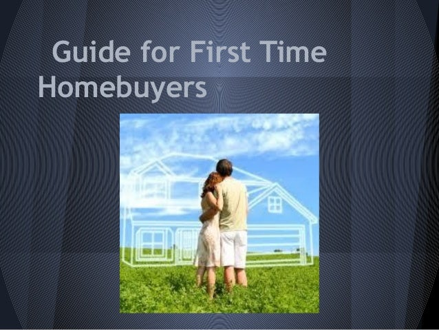 Guide for First TimeHomebuyers