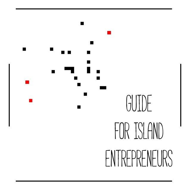 Guide forIsland Entrepreneurs