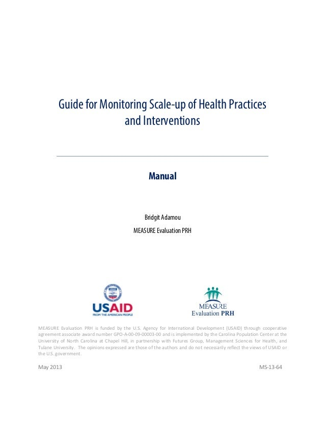 Guide for Monitoring Scale-up of Health Practices and Interventions  Manual  Bridgit Adamou MEASURE Evaluation PRH  MEASUR...