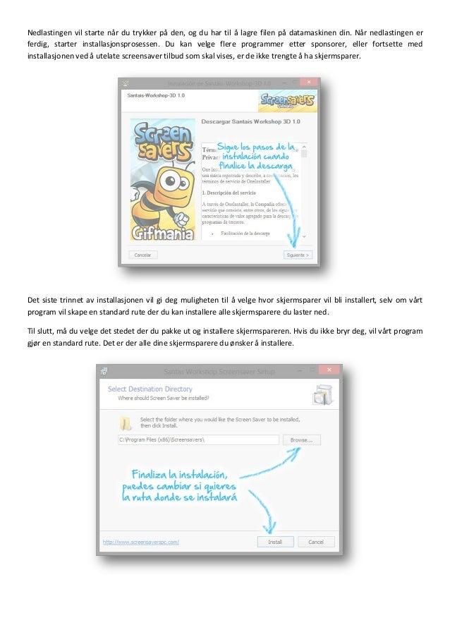 Guide for nedlasting og installasjon av skjermsparere - screensavers Slide 2