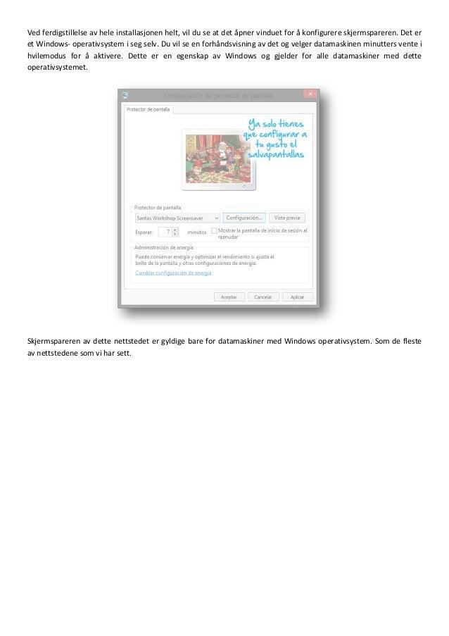 Guide for nedlasting og installasjon av skjermsparere - screensavers Slide 3