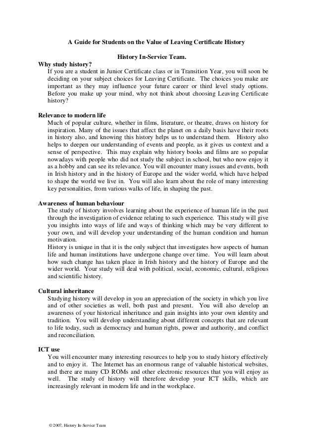 A Guide for Students on the Value of Leaving Certificate History History In-Service Team. Why study history? If you are a ...