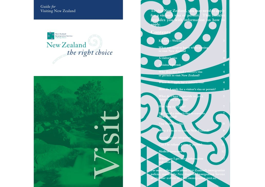 Guide for Visiting New Zealand                  To visit New Zealand, you may need to apply                               ...