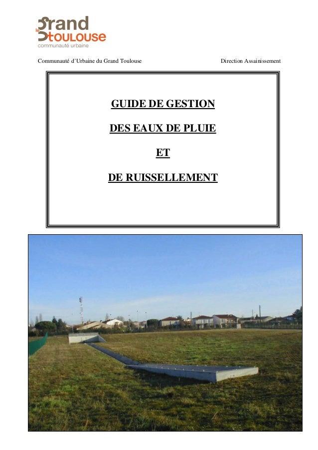 Version avril 2009 0 sAnoitceriDesuoluoTdnarGudeniabrU'détuanummoC sainissement GUIDE DE GESTION DES EAUX DE PLUIE ET DE R...