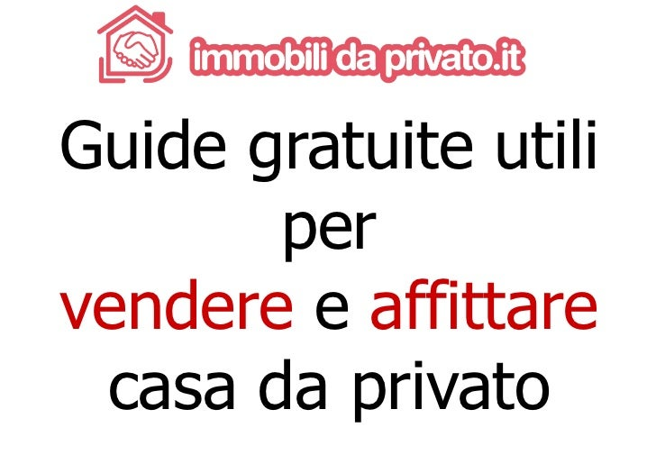 Acquisto seconda casa da privato gallery of privato vende - Tasse per acquisto prima casa ...